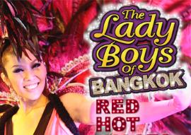 The Lady Boys of Bangkok: Red Hot Kisses: Review