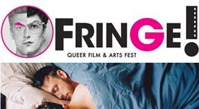 PREVIEW: Fringe! Queer Film & Arts Festival