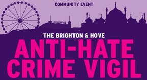 The Brighton & Hove Anti-Hate Crime Vigil tonight