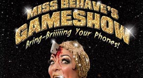 PREVIEW: Miss Behave's Gameshow