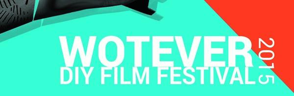 The Wotever DIY Film Festival