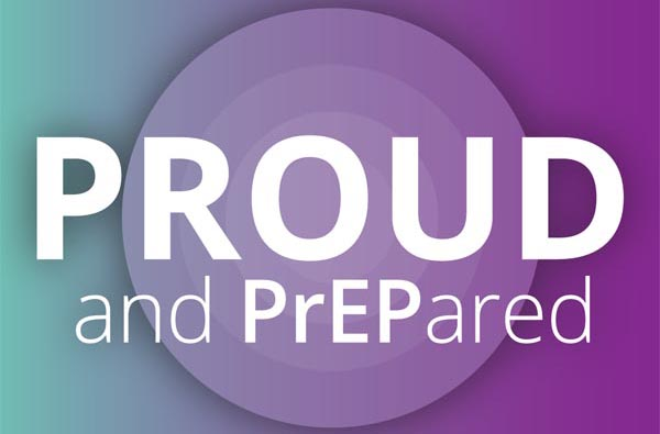 Be PROUD and PrEPared