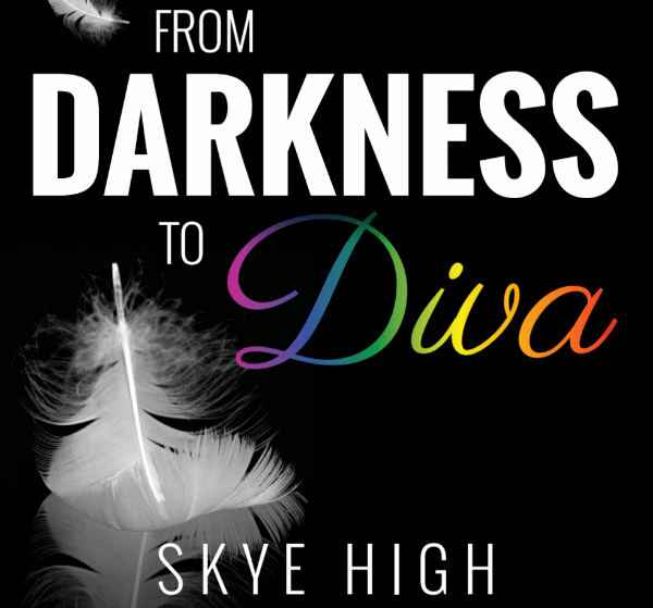 BOOK REVIEW: From Darkness to Diva: Skye High