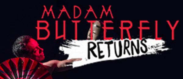 PREVIEW: Madam Butterfly Returns