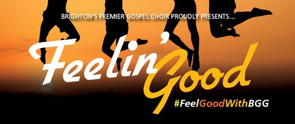 PREVIEW: 'Feelin' Good' with Brighton Goes Gospel