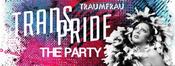 Traumfrau: Trans Pride 2016 – The Party