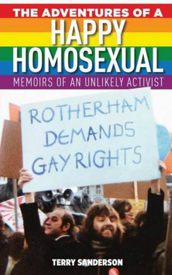 BOOK REVIEW: The Adventures of a Happy Homosexual: Memoirs of an Unlikely Activist: Terry Sanderson