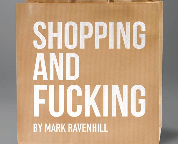 PREVIEW: Shopping and F***ing @ Lyric Hammersmith