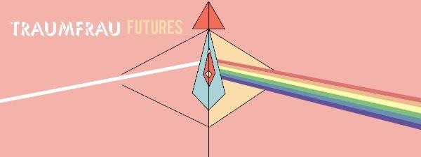 ♦Traumfrau Futures♦ Design the Alternative