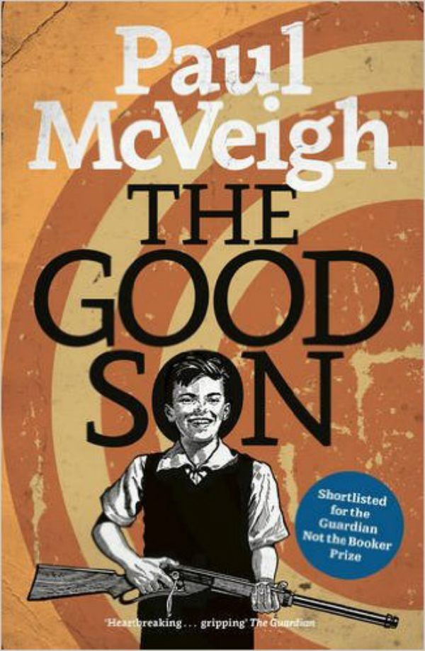 BOOK REVIEW: THE GOOD SON: Paul McVeigh