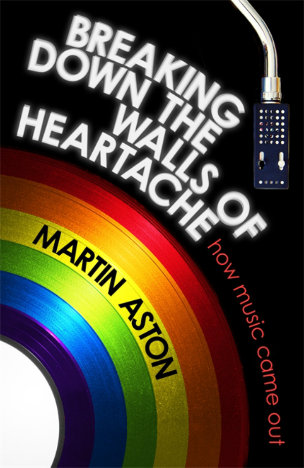 BOOK REVIEW: Breaking Down the Walls of Heartache: Martin Aston