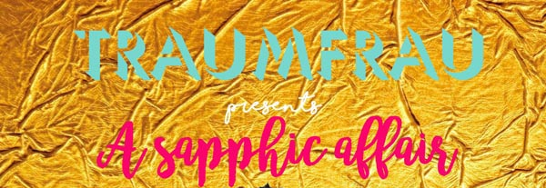 PREVIEW: Traumfrau – 'A Sapphic Affair'