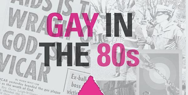 LGBT HISTORY MONTH: Cambridge Event: 'Gay in the 80s' looks back on a pivotal era in the LGBT movement's history