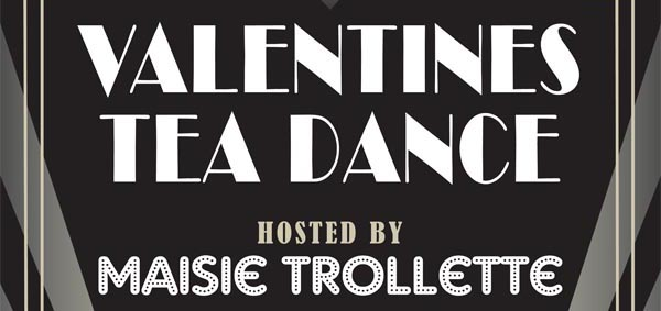 B RIGHT ON LGBT Festival: Valentines Tea Dance hosted by Maisie Trollette