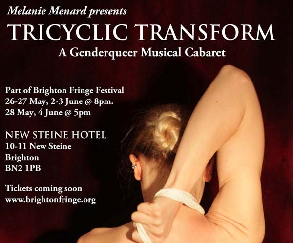 BRIGHTON FRINGE PREVIEW: Tricyclic Transform – A genderqueer musical cabaret