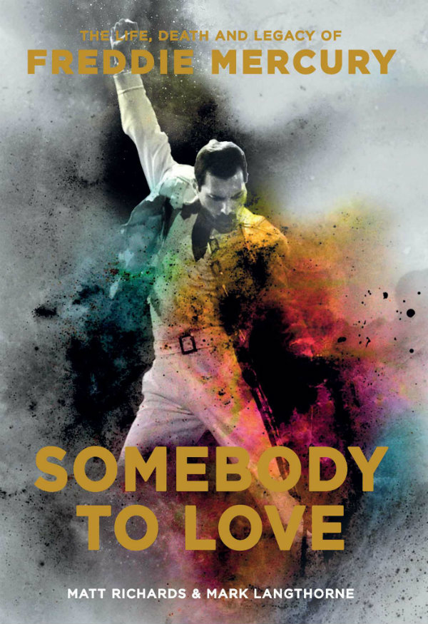 BOOK REVIEW: Somebody to Love  The Life, Death and Legacy of Freddie Mercury