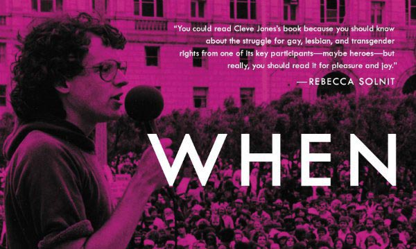 BOOK REVIEW: When We Rise: Cleve Jones
