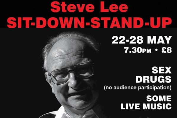 BRIGHTON FESTIVAL FRINGE: Steve Lee: Sit down Stand up!