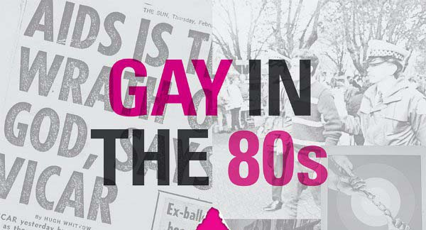 BOOK REVIEW: Gay in the 80: From fighting for our rights to fighting for our lives : Colin Clews