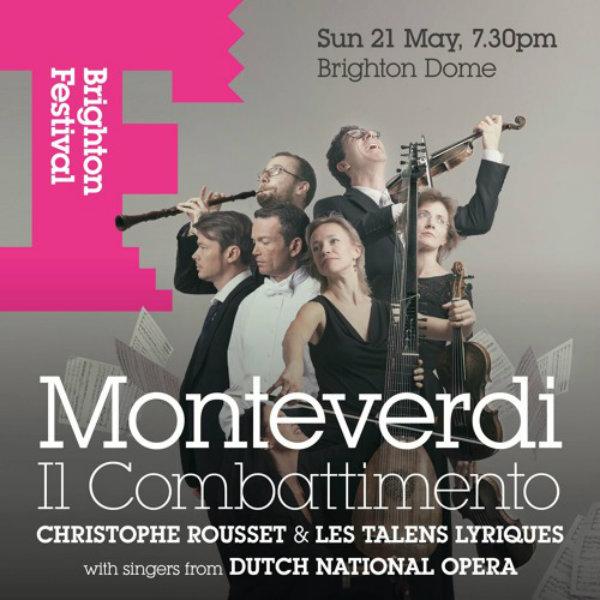 BRIGHTON FESTIVAL REVIEW: Monteverdi: Les Talens Lyriques