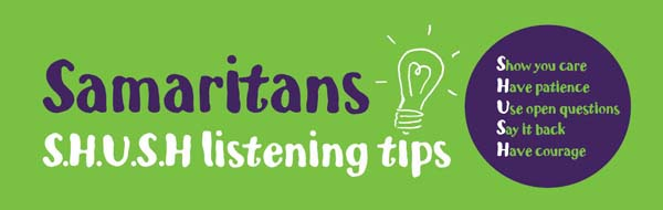 Samaritans want you to shush and listen