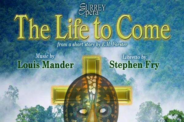 OPERA PREVIEW: The Life to Come @Roedean School Theatre