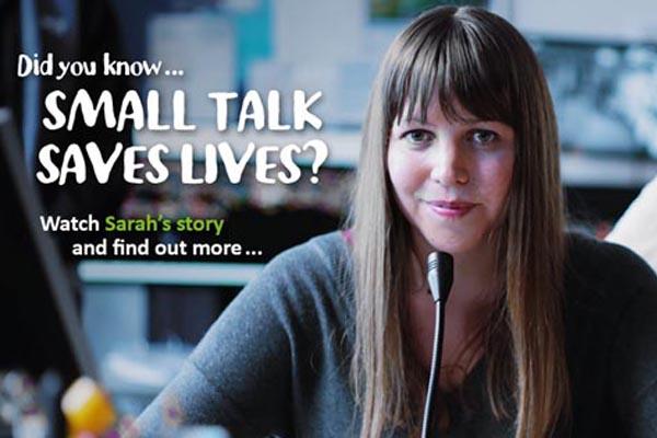 Samaritans – Make small talk and save lives
