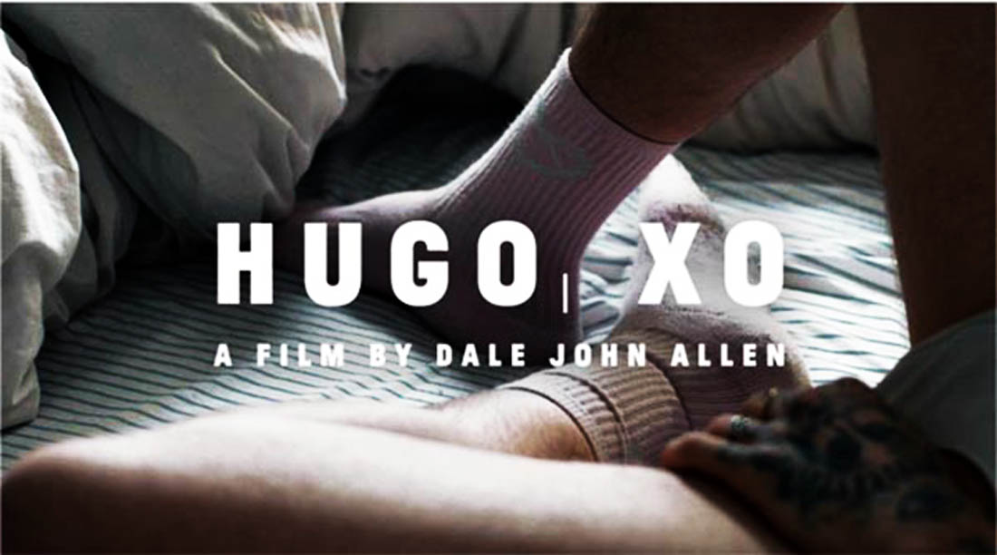 FILM PREVIEW: HUGO XO, a film by Dale John Allen