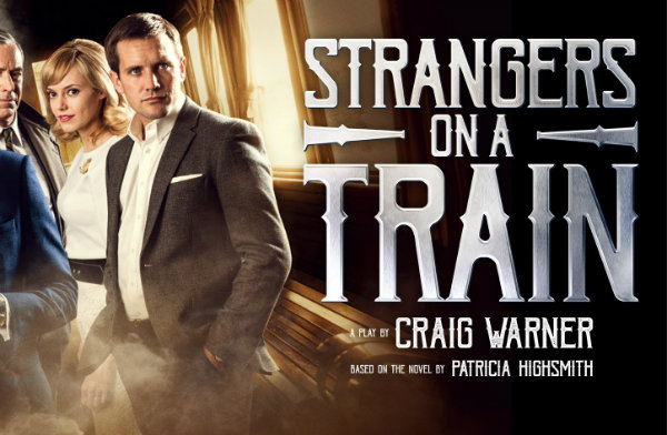 REVIEW: Strangers on a Train @ THEATRE ROYAL