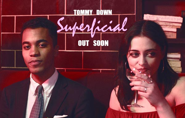MUSIC REVIEW: Tommy Down – Superficial