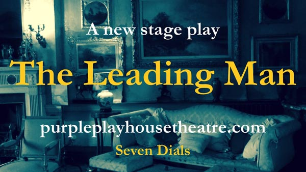 PREVIEW: The Leading Man @The Purple Playhouse Theatre, Hove