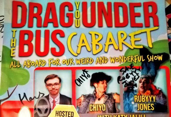 REVIEW: Drag You Under The Bus Cabaret @ Komedia