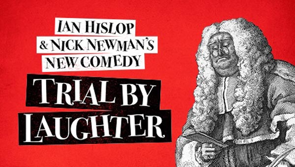 REVIEW: Trial by Laughter @Theatre Royal