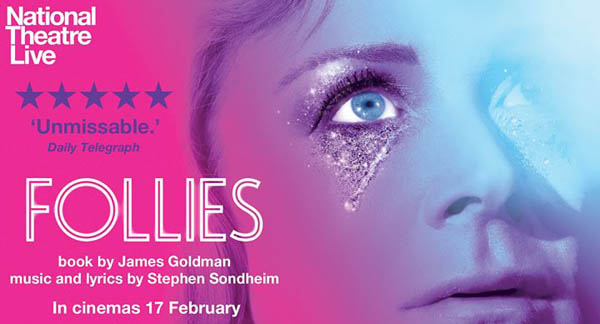 MUSICAL THEATRE REVIEW: FOLLIES @The National Theatre