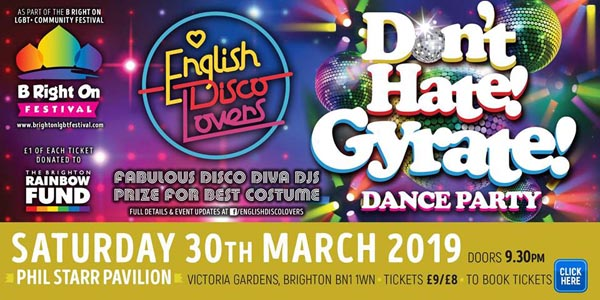B RIGHT ON LGBT+ Community Festival: English Disco Lovers – Don't Hate Gyrate!