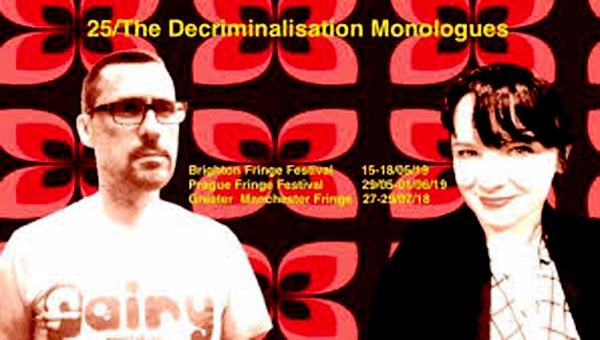 Fringe THEATRE REVIEW: 25/The Decriminalisation Monologues @Junkyard Dogs: The Doghouse