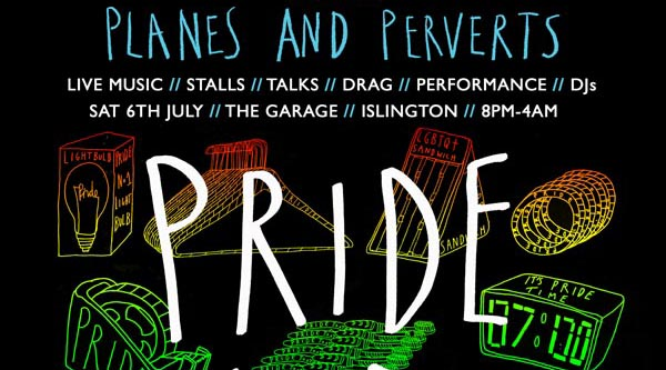 Planes and Perverts: Pride and Protest – an alternative event for London Pride