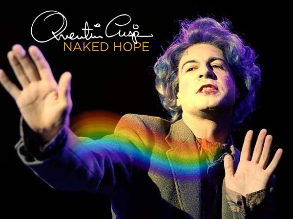 PREVIEW: Quentin Crisp: Naked Hope @Rialto Theatre