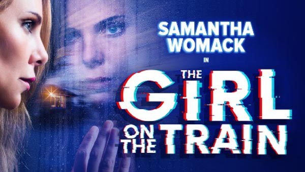 THEATRE REVIEW: Girl on the Train @Theatre Royal