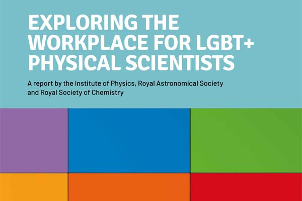 Leading Physical Sciences bodies highlight lack of awareness of LGBT+ issues in the workplace
