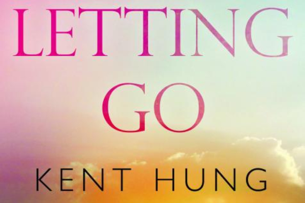 REVIEW: Letting Go by Kent Hung