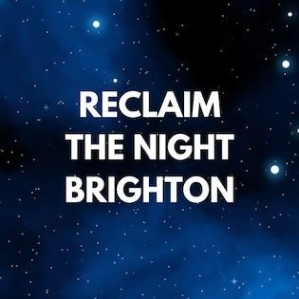 The Survivors' Movement: Reclaim the Night Brighton tonight.