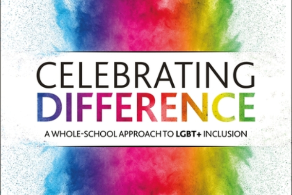 REVIEW: Celebrating Difference: A whole-school approach to LGBT+ inclusion by Shaun Dellenty