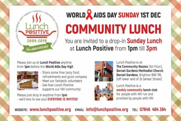 Lunch Positive, the weekly HIV lunch club are holding a World AIDS Day Community Lunch
