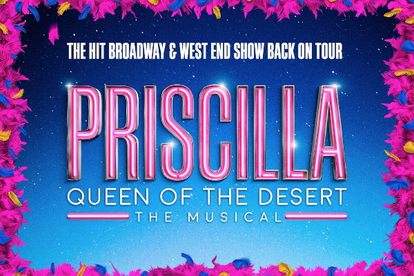 REVIEW: Priscilla Queen of the Desert @ Theatre Royal
