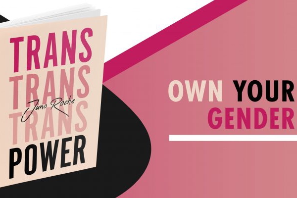 BOOK REVIEW: Trans Power : Own your gender by Juno Roche