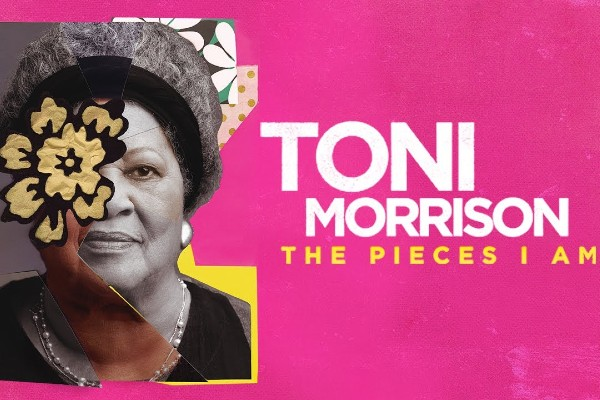 TONI MORRISON: THE PIECES I AM –  Film