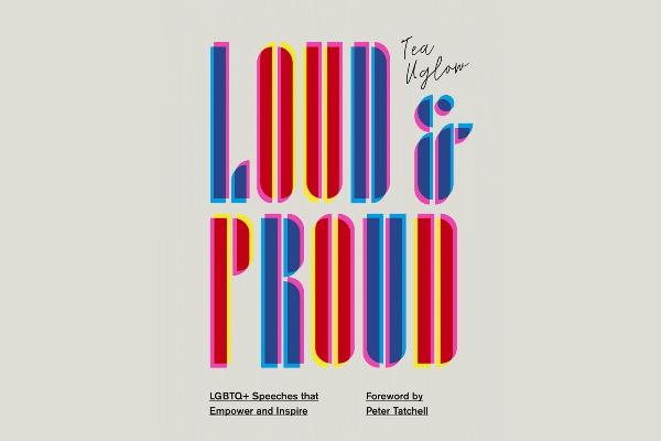 Book Review: Loud & Proud by Tea Uglow
