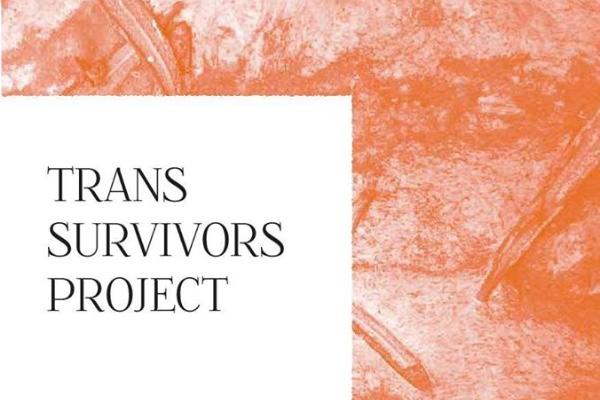 Trans Survivors Zine Launch