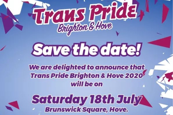 Putting the T First! Trans Pride Brighton 2020 save the date!